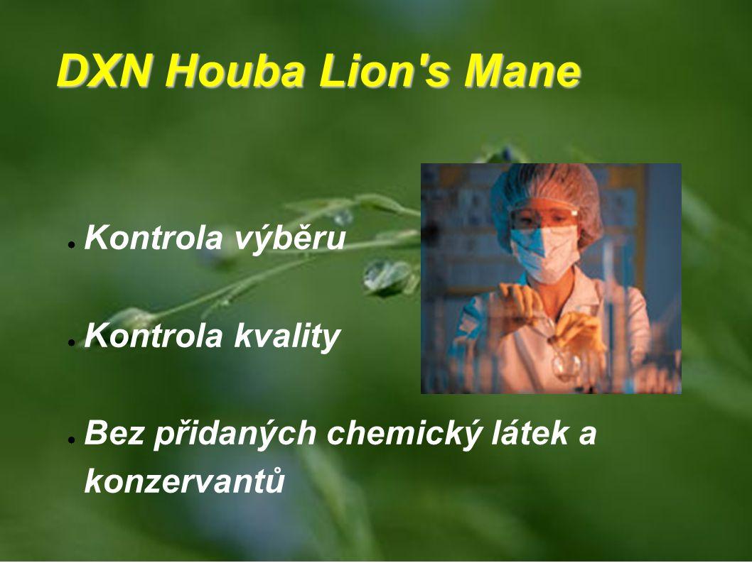 DXN Houba Lion s Mane Kontrola výběru Kontrola kvality