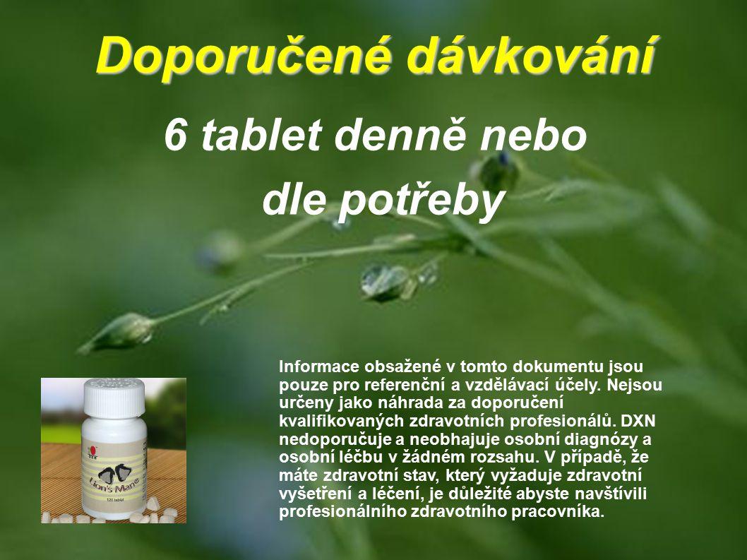 6 tablet denně nebo dle potřeby