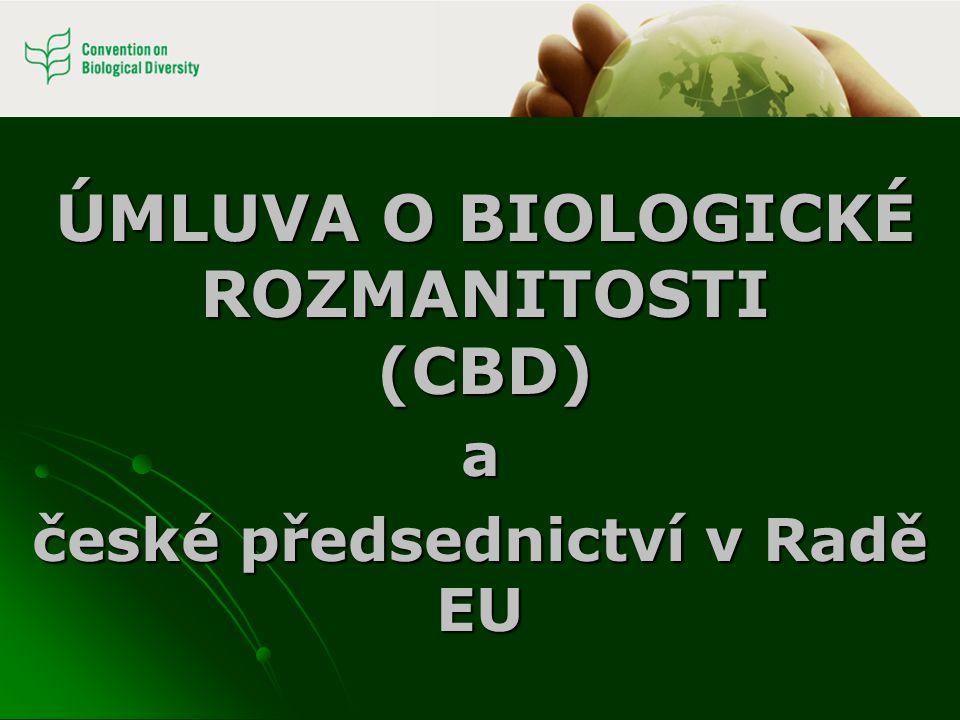 ÚMLUVA O BIOLOGICKÉ ROZMANITOSTI (CBD)
