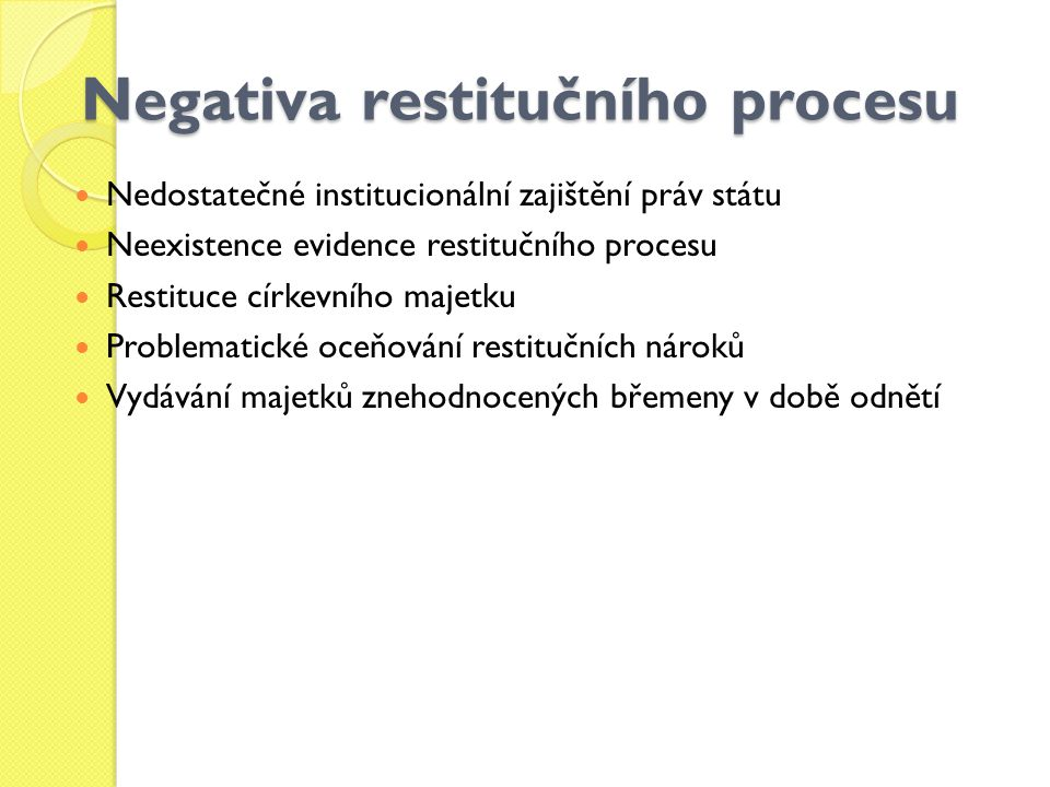 Negativa restitučního procesu