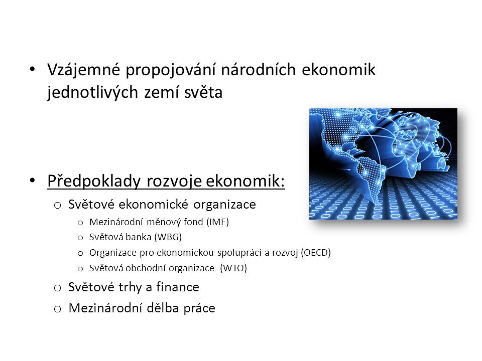Vzájemné propojování národních ekonomik jednotlivých zemí světa