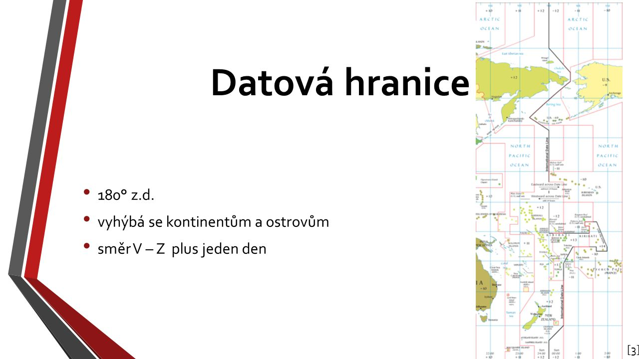 Datová hranice 180° z.d. vyhýbá se kontinentům a ostrovům