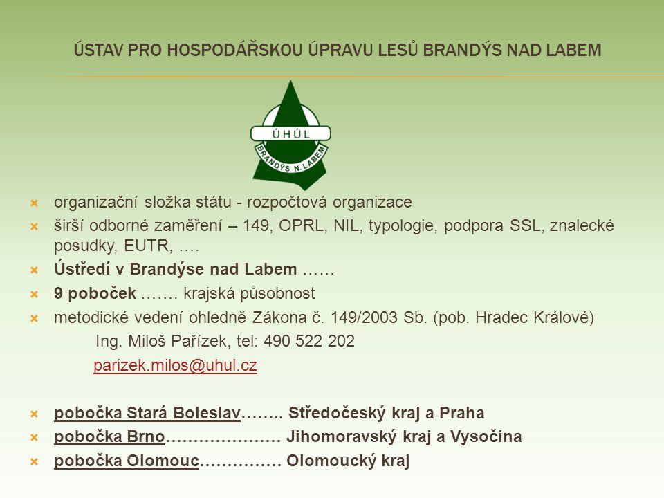 Ústav Pro hospodářskou úpravu lesů Brandýs nad Labem