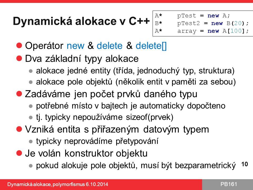 Dynamická alokace v C++
