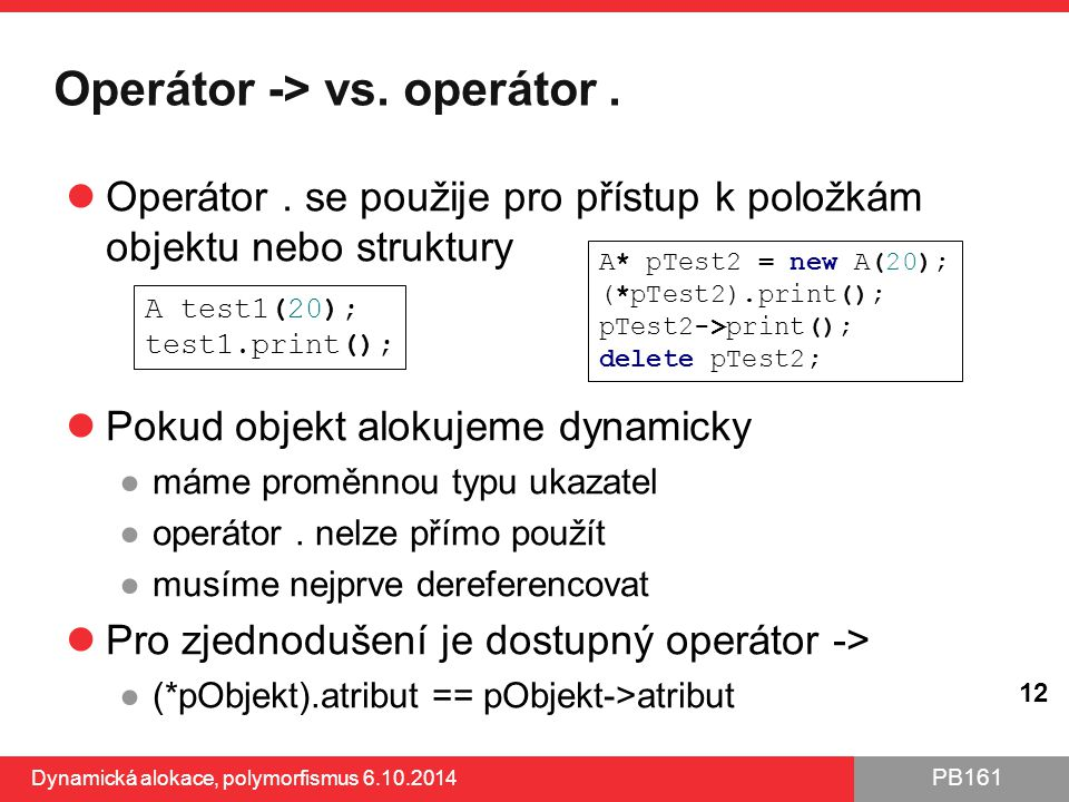 Operátor -> vs. operátor .
