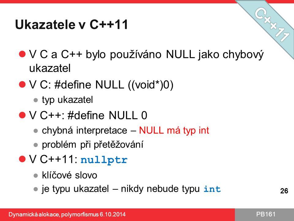 Ukazatele v C++11 C++11. V C a C++ bylo používáno NULL jako chybový ukazatel. V C: #define NULL ((void*)0)