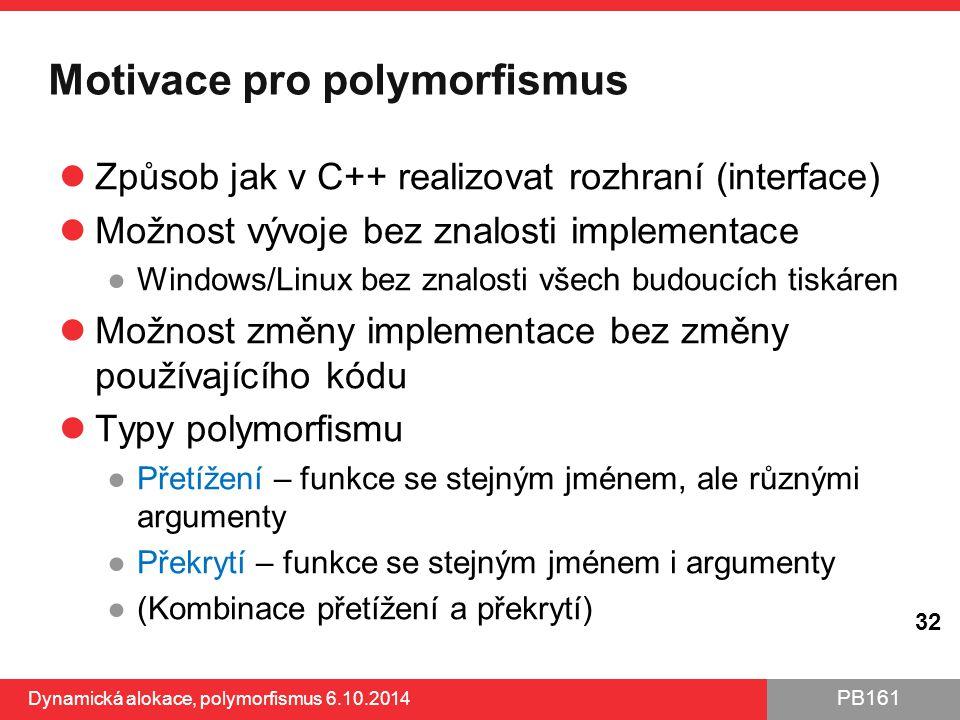 Motivace pro polymorfismus