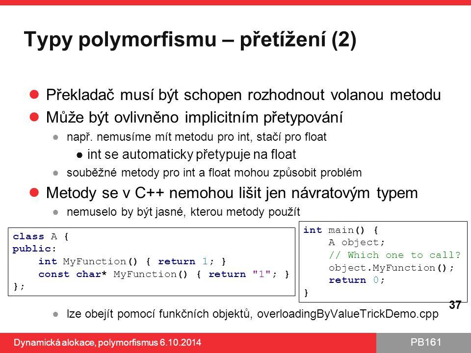Typy polymorfismu – přetížení (2)