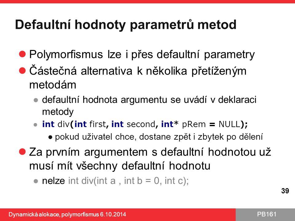 Defaultní hodnoty parametrů metod