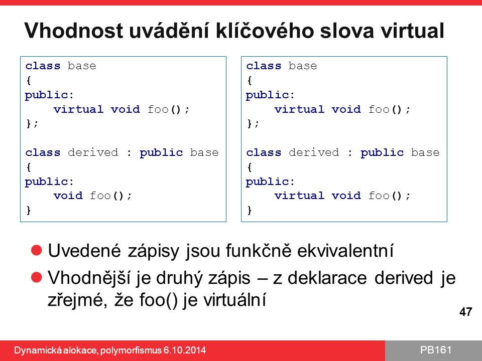 Vhodnost uvádění klíčového slova virtual