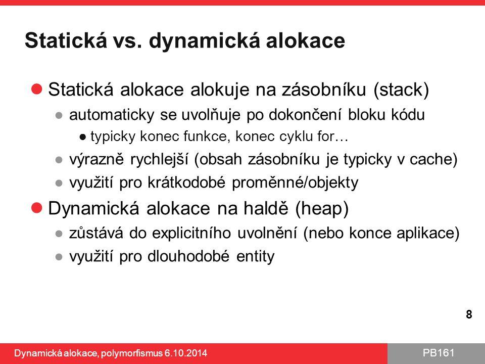 Statická vs. dynamická alokace