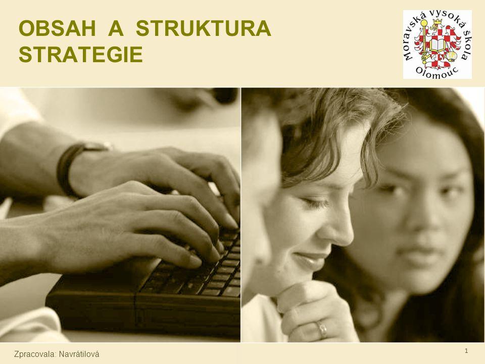 OBSAH A STRUKTURA STRATEGIE