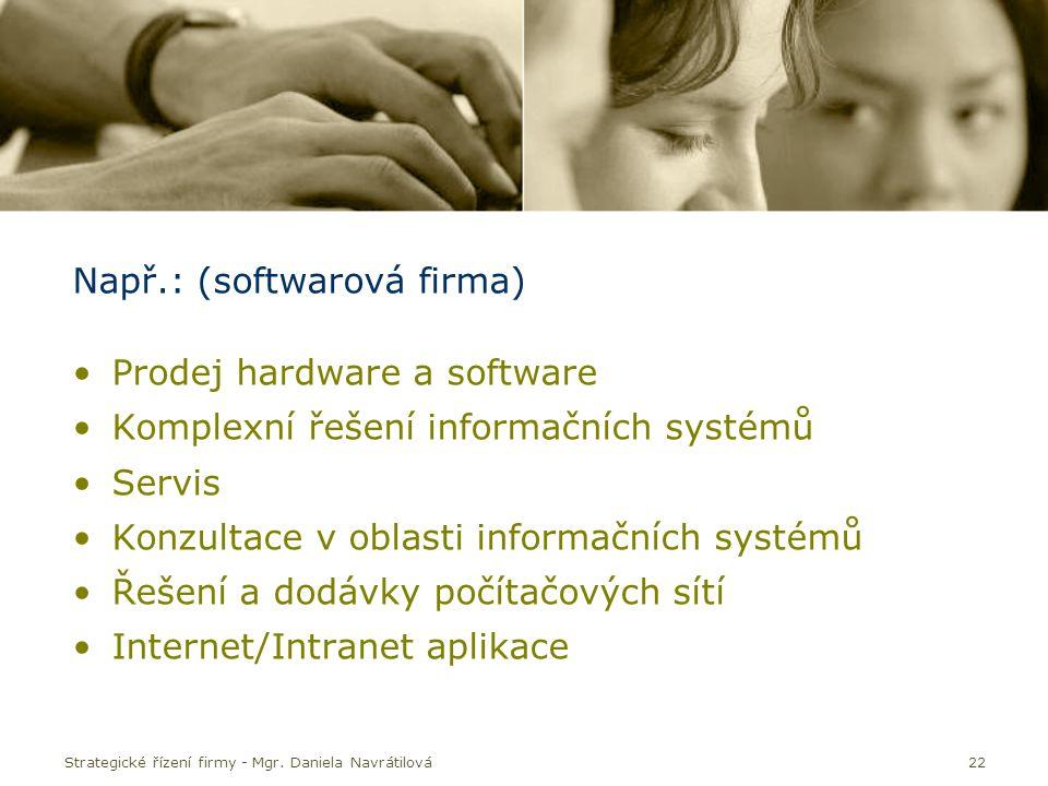 Např.: (softwarová firma) Prodej hardware a software