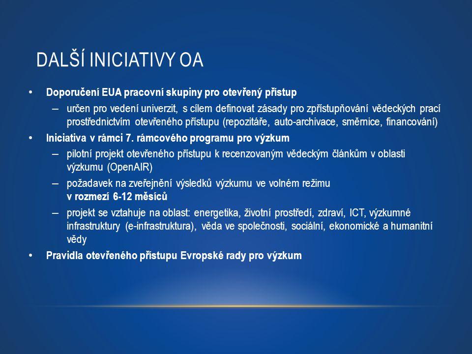 Další iniciativy OA Doporučení EUA pracovní skupiny pro otevřený přístup.
