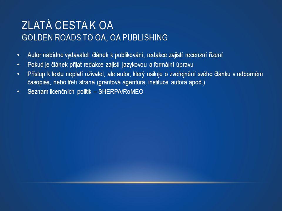 Zlatá cesta k OA golden roads to OA, OA publishing
