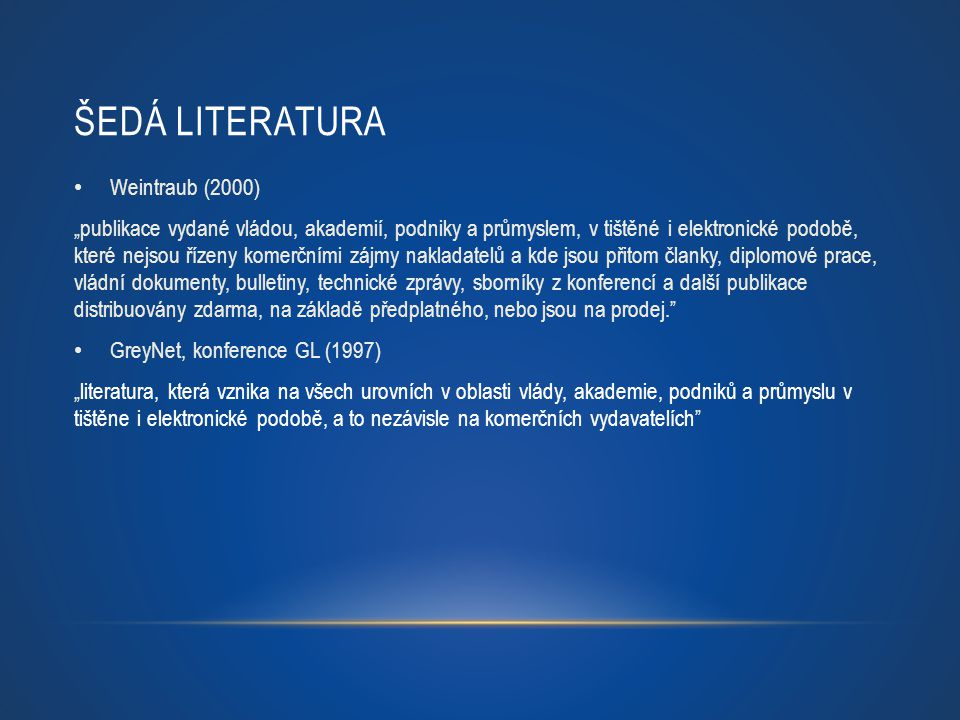 Šedá literatura Weintraub (2000)