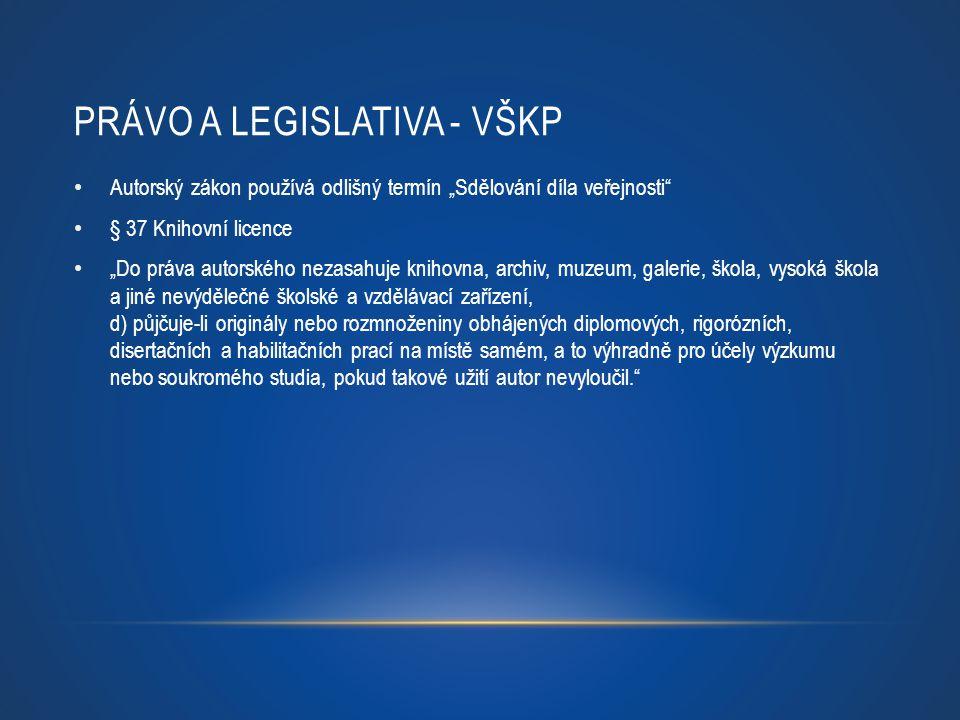 Právo a legislativa - VŠKP