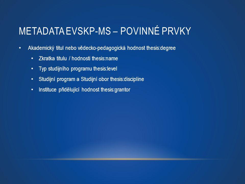 Metadata EVSKP-MS – povinné prvky