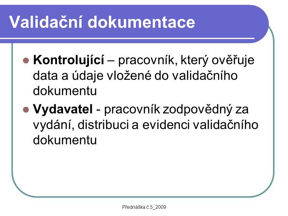 Validační dokumentace