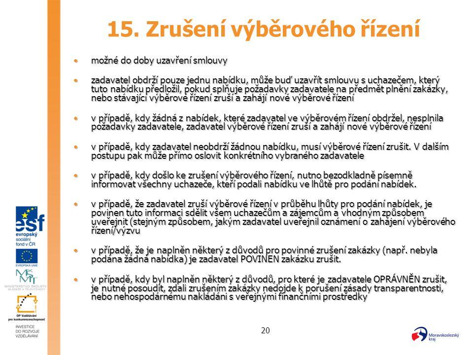 15. Zrušení výběrového řízení