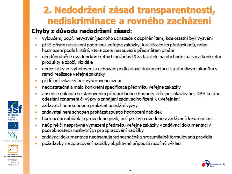 2. Nedodržení zásad transparentnosti, nediskriminace a rovného zacházení