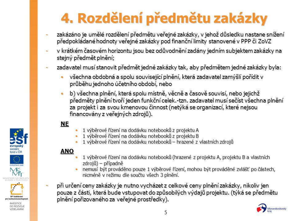 4. Rozdělení předmětu zakázky