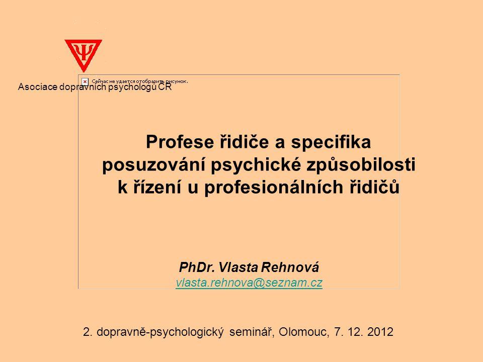 Profese řidiče a specifika posuzování psychické způsobilosti