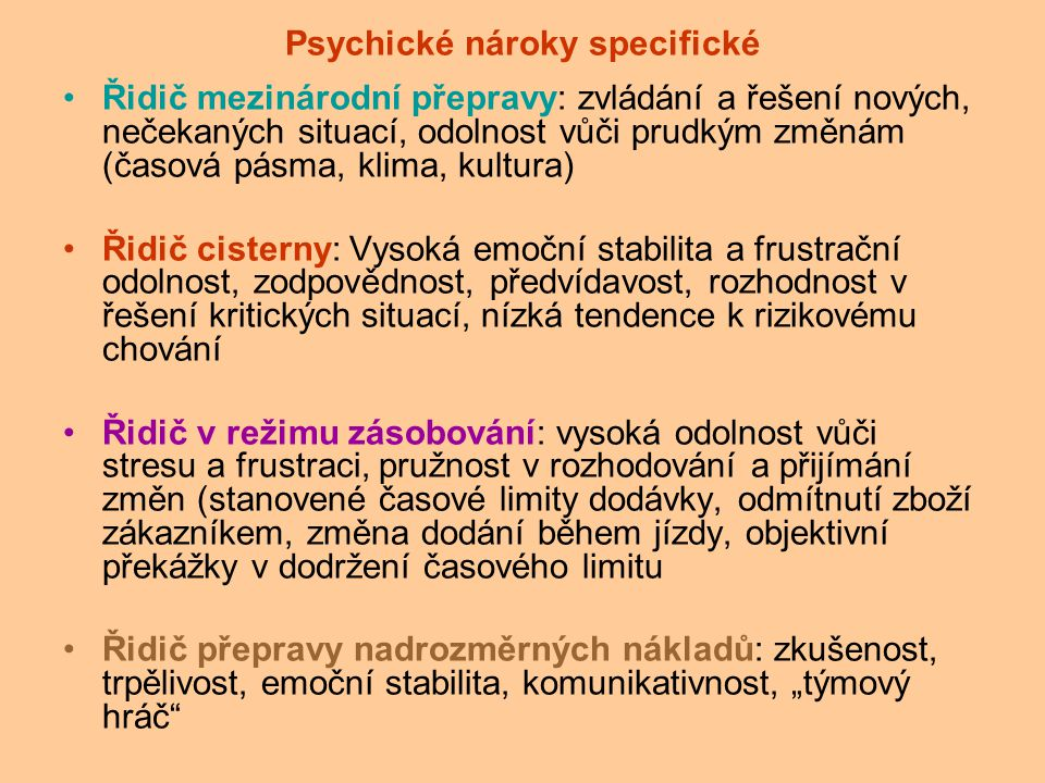 Psychické nároky specifické
