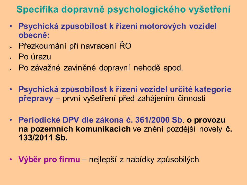 Specifika dopravně psychologického vyšetření