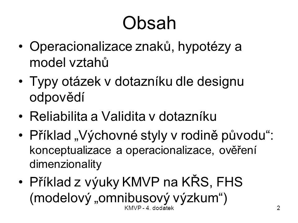 Obsah Operacionalizace znaků, hypotézy a model vztahů