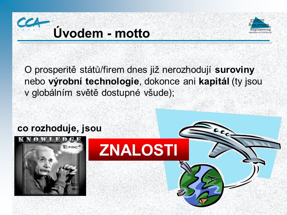 ZNALOSTI Úvodem - motto