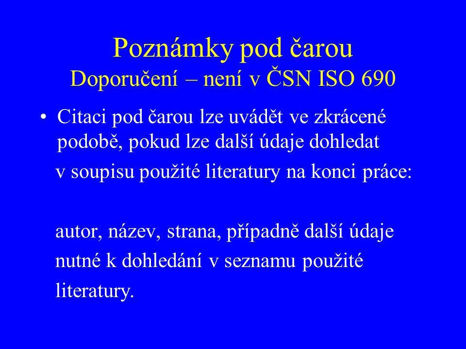 Poznámky pod čarou Doporučení – není v ČSN ISO 690