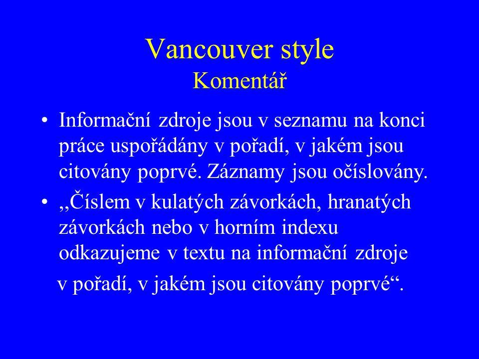 Vancouver style Komentář