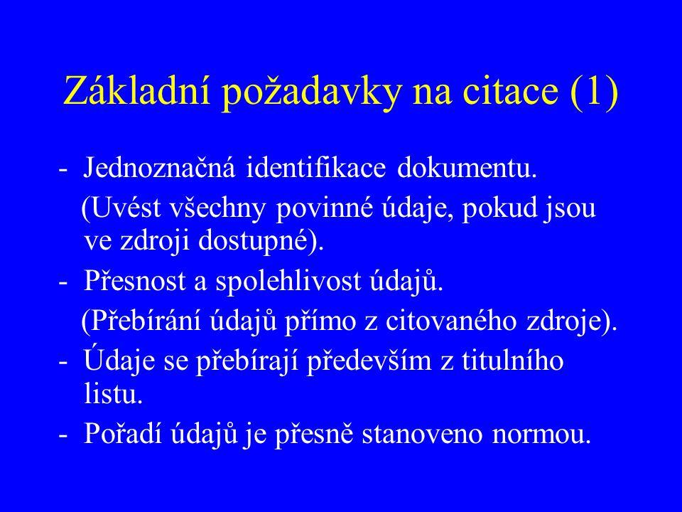 Základní požadavky na citace (1)