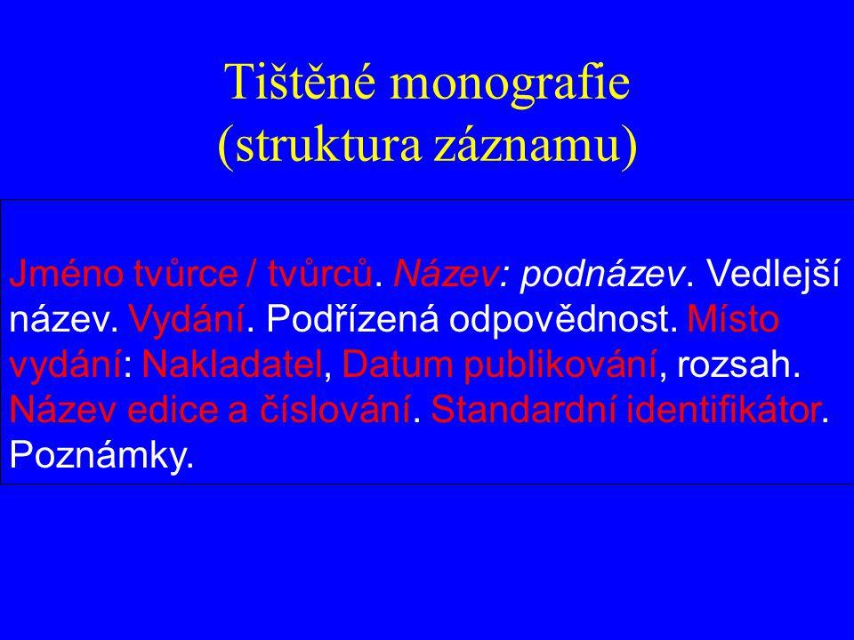 Tištěné monografie (struktura záznamu)