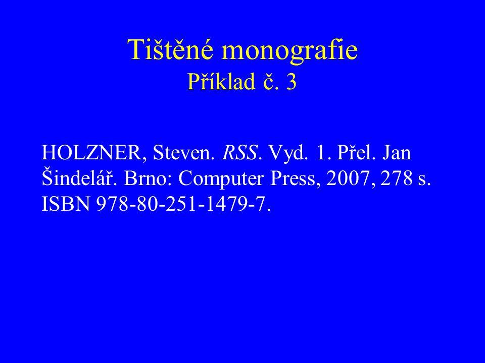 Tištěné monografie Příklad č. 3