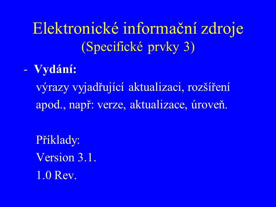 Elektronické informační zdroje (Specifické prvky 3)