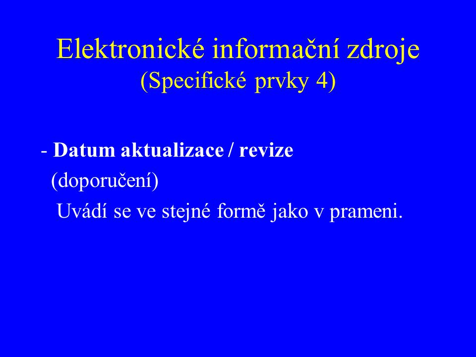 Elektronické informační zdroje (Specifické prvky 4)