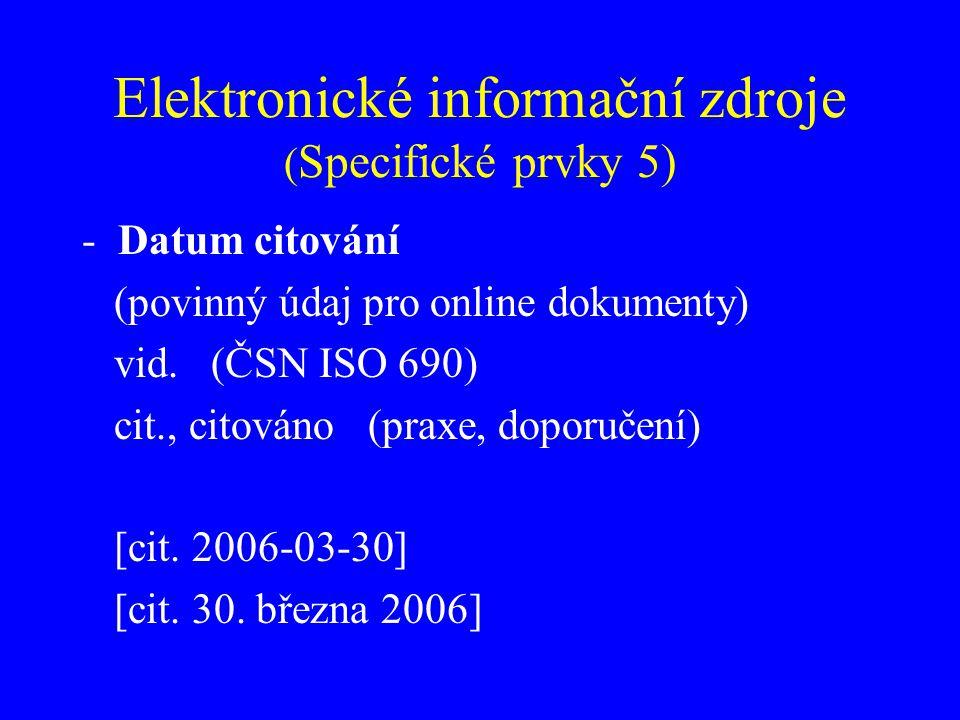 Elektronické informační zdroje (Specifické prvky 5)