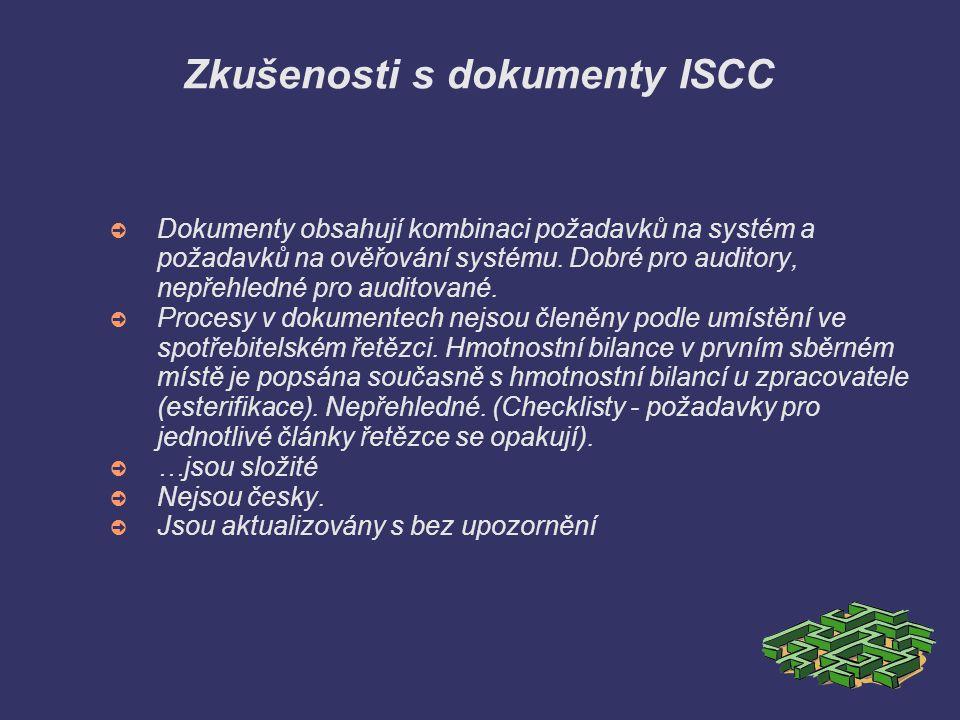Zkušenosti s dokumenty ISCC