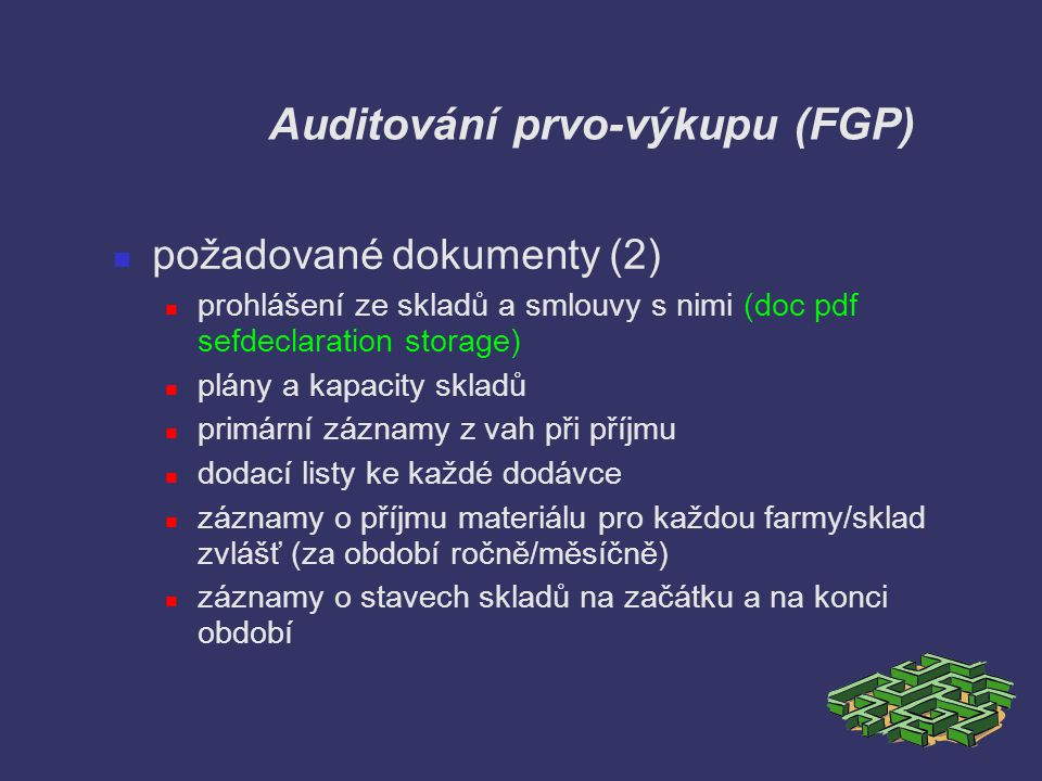 Auditování prvo-výkupu (FGP)