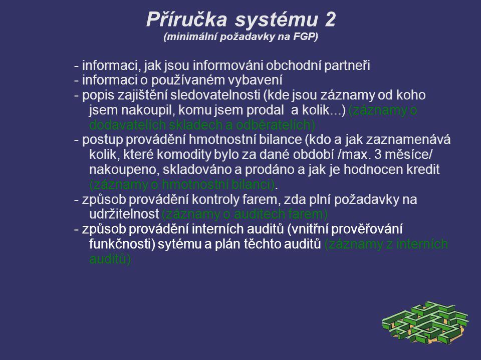 Příručka systému 2 (minimální požadavky na FGP)