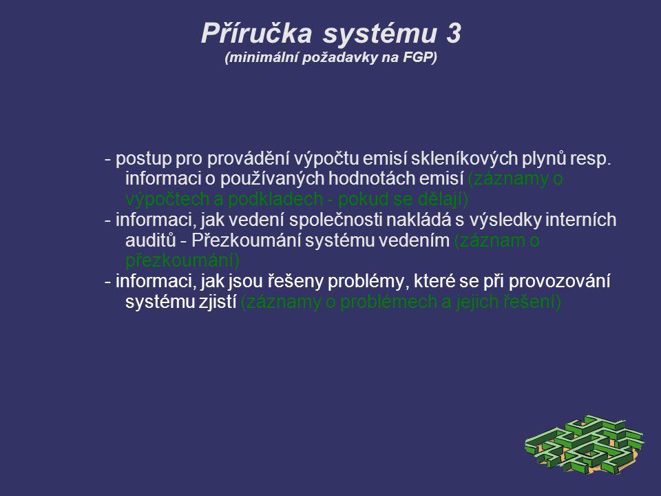 Příručka systému 3 (minimální požadavky na FGP)
