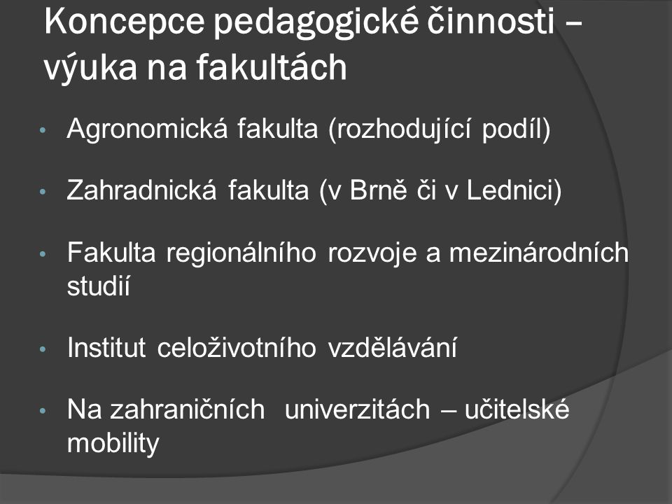 Koncepce pedagogické činnosti – výuka na fakultách