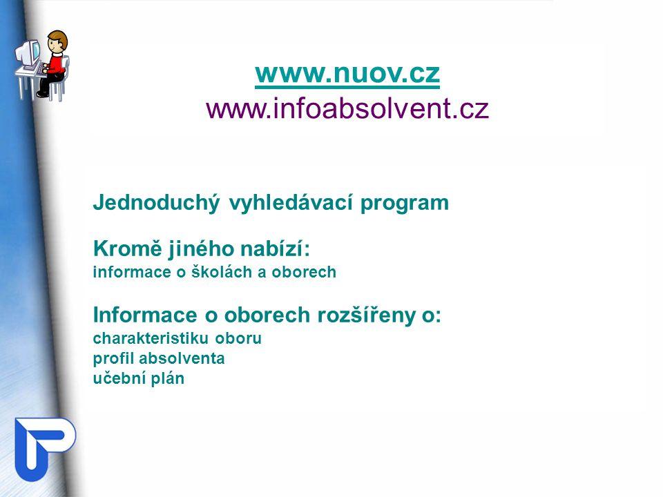 www.nuov.cz www.infoabsolvent.cz Jednoduchý vyhledávací program