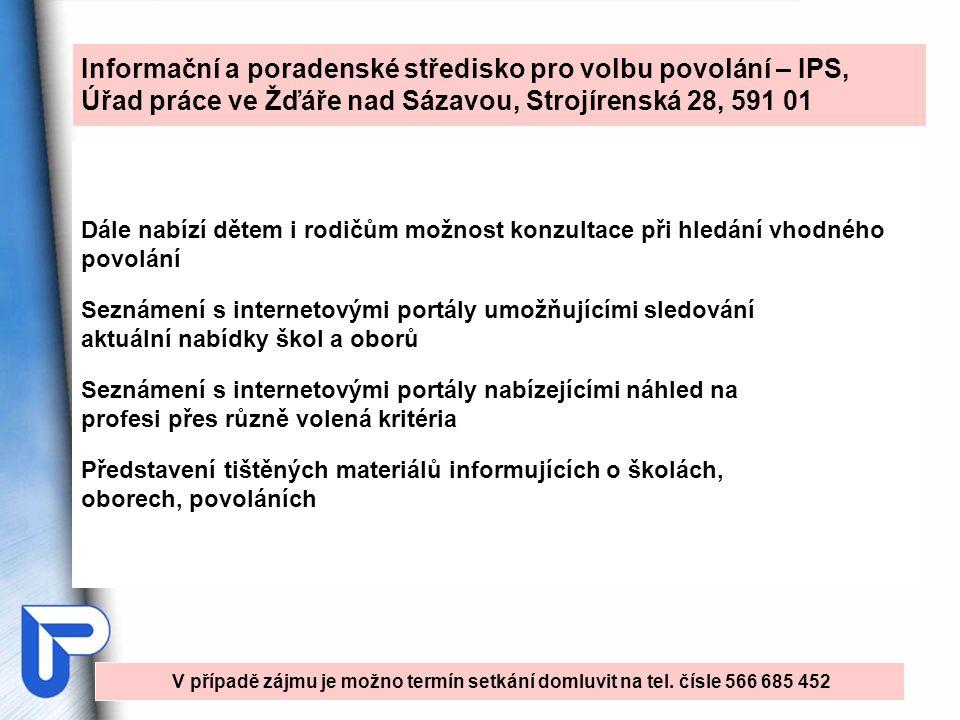 Informační a poradenské středisko pro volbu povolání – IPS,