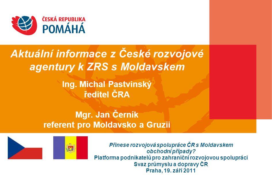 Aktuální informace z České rozvojové agentury k ZRS s Moldavskem Ing