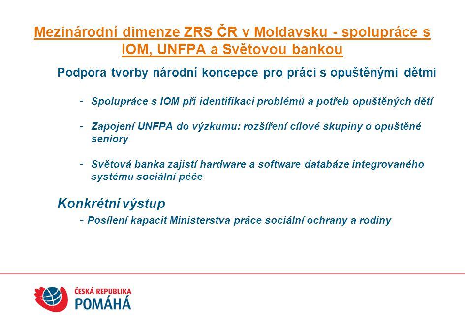Mezinárodní dimenze ZRS ČR v Moldavsku - spolupráce s IOM, UNFPA a Světovou bankou