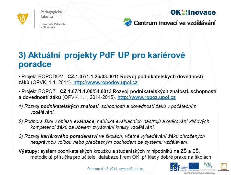 3) Aktuální projekty PdF UP pro kariérové poradce