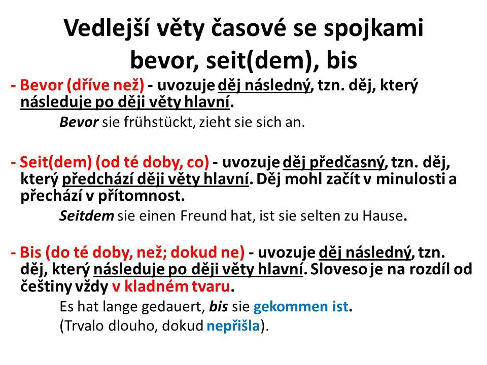 Vedlejší věty časové se spojkami bevor, seit(dem), bis